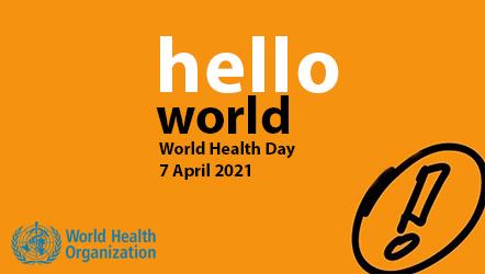 Ziua Mondială a Sănătății 2021: Pentru o lume mai echitabilă și mai sănătoasă