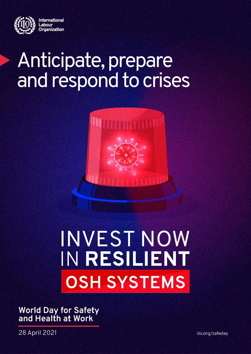 """28 aprilie 2021 – Ziua Mondială a siguranței și sănătății la locul de muncă cu genericul """"Anticipați, pregătiți și răspundeți la crize – Investiți acum în sisteme reziliente de siguranță și sănătate ocupațională"""""""